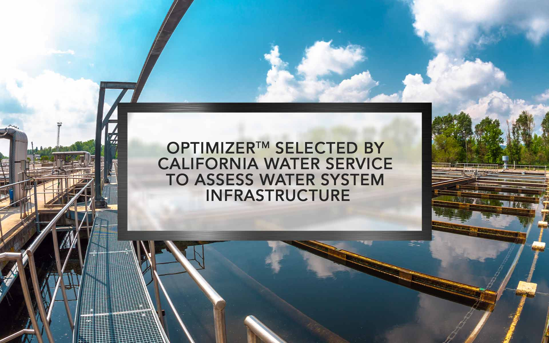 Optimizer selected by California Water Service