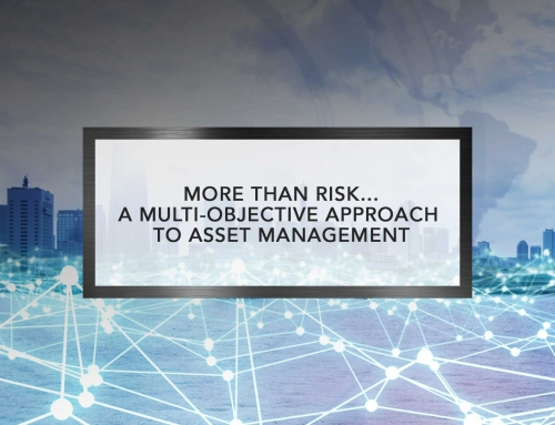 More than Risk…A Multi-Objective Approach to Asset Management